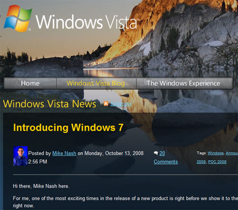 Windows 7 is the official name for the post-Vista version of Windows